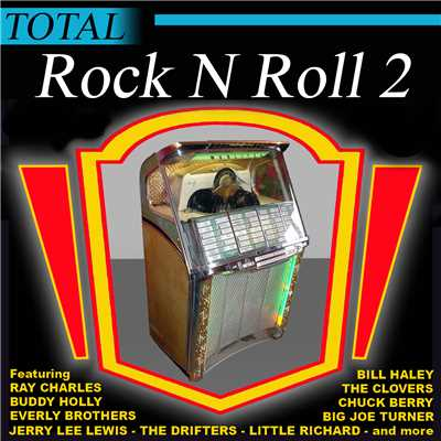 シングル/Rock And Roll Music(TOTAL Rock 'n' Roll 2)/Chuck Berry