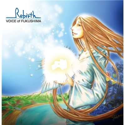 アルバム/Rebirth〜Voice of Fukushima〜/Various Artists