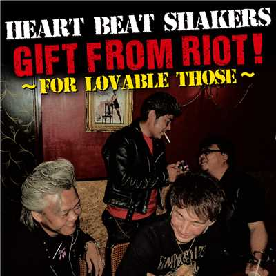 アルバム/GIFT FROM RIOT !/HEART BEAT SHAKERS