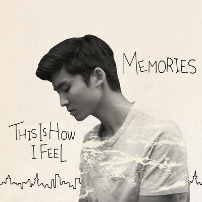 アルバム/This is how I feel/Memories/DedachiKenta