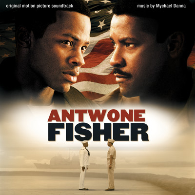 アルバム/Antwone Fisher (Original Motion Picture Soundtrack)/マイケル・ダナ