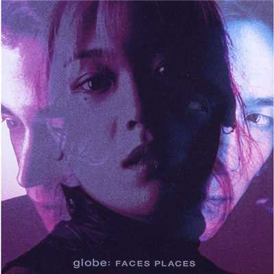 シングル/FACES PLACES/globe
