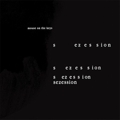 アルバム/Sezession/mouse on the keys