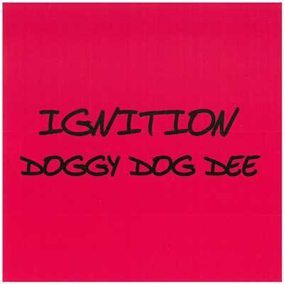 アルバム/IGNITION/DOGGY DOG DEE