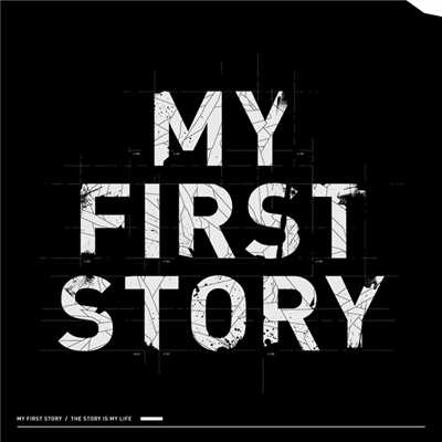 アルバム/THE STORY IS MY LIFE/MY FIRST STORY