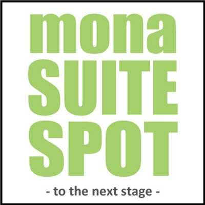 アルバム/mona SUITE SPOT 〜TO THE NEXT STAGE〜/V.A.