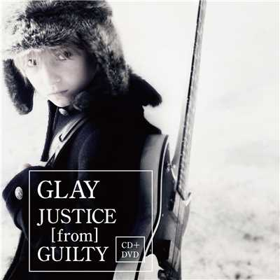 JUSTICE [from] GUILTY/GLAY