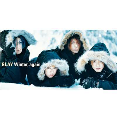 シングル/Winter,again/GLAY