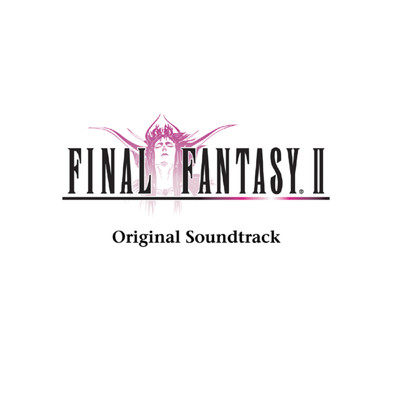 アルバム/FINAL FANTASY II Original Soundtrack/植松伸夫