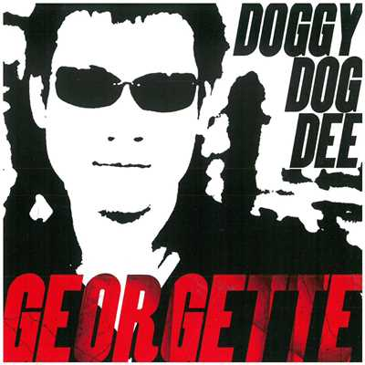シングル/Georgette/DOGGY DOG DEE