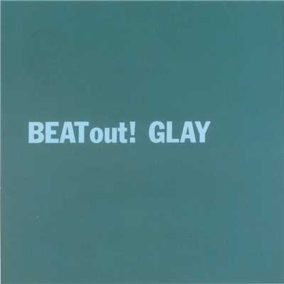 アルバム/BEAT out!/GLAY