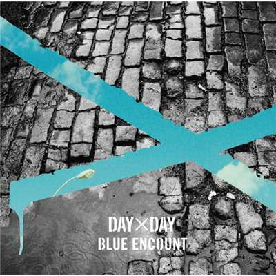 アルバム/DAY×DAY/BLUE ENCOUNT