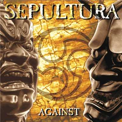 アルバム/Against/Sepultura