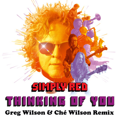 アルバム/Thinking of You (Greg Wilson & Che Wilson Remix)/Simply Red