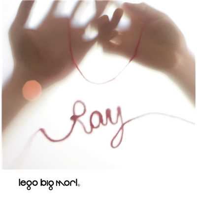 着うた®/Ray/LEGO BIG MORL