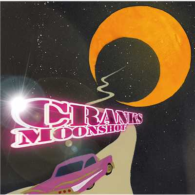アルバム/MOONSHOT/CRANKS