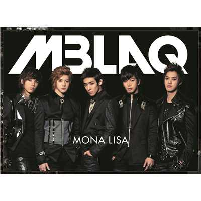 シングル/MONA LISA -Japanese Version-/MBLAQ