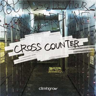 アルバム/CROSS COUNTER/climbgrow