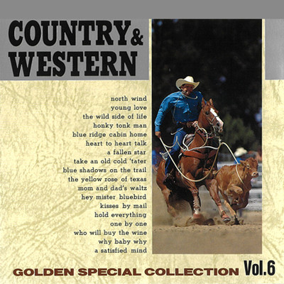 アルバム/COUNTRY & WESTERN 〜GOLDEN SPECIAL COLLECTION Vol, 6〜/Various Artists