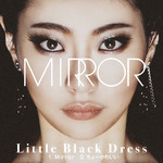 ハイレゾ/Mirror/Little Black Dress
