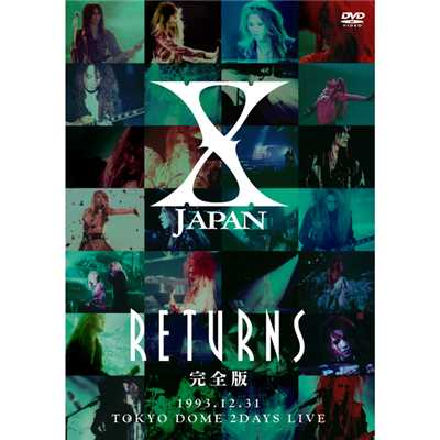 シングル/ENDLESS RAIN -X JAPAN RETURNS 完全版 1993.12.31 -(Short.ver.)/X JAPAN
