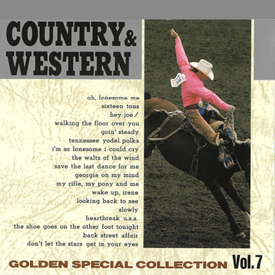 アルバム/COUNTRY & WESTERN 〜GOLDEN SPECIAL COLLECTION Vol, 7〜/Various Artists