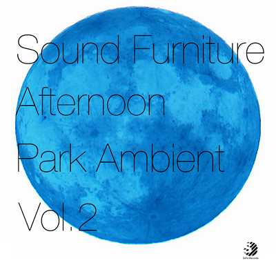 アルバム/Afternoon in Park Ambient/Sound Furniture