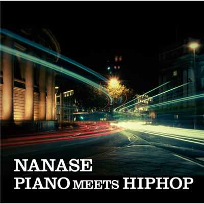 PIANO MEETS HIPHOP/NANASE
