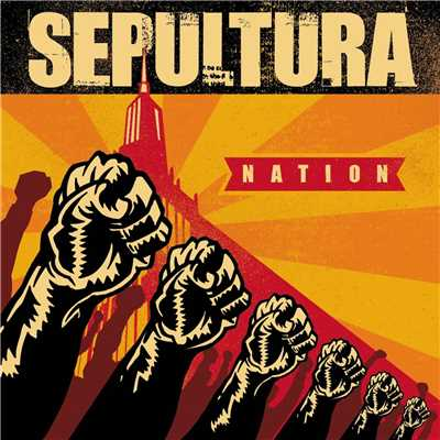 アルバム/Nation/Sepultura