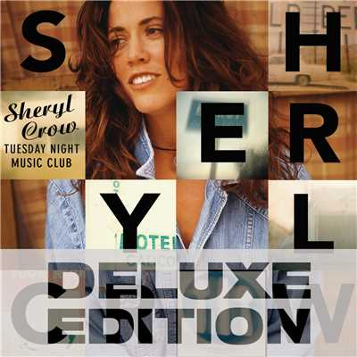 アルバム/Tuesday Night Music Club (Deluxe Edition)/Sheryl Crow