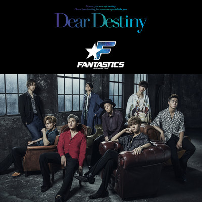 Dear Destiny/FANTASTICS from EXILE TRIBE