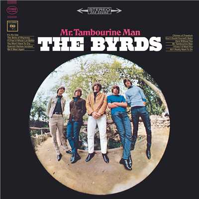 シングル/I'll Feel a Whole Lot Better/The Byrds