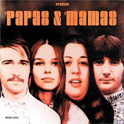 アルバム/The Papas & The Mamas/The Mamas & The Papas