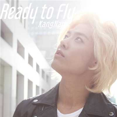 シングル/Ready to Fly/KangNam