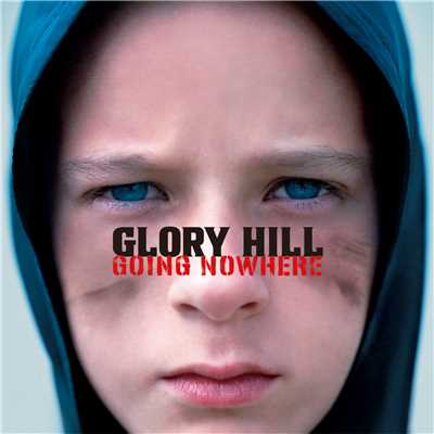 アルバム/GOING NOWHERE/GLORY HILL