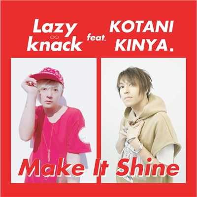 アルバム/Make It Shine/Lazy knack