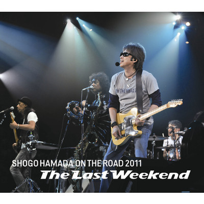 "アルバム/ON THE ROAD 2011 ""The Last Weekend""/浜田 省吾"