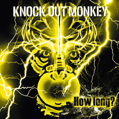 アルバム/How long?/KNOCK OUT MONKEY
