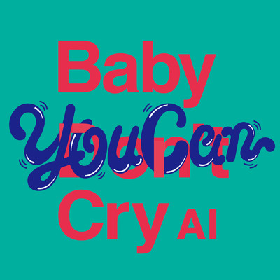 シングル/Baby You Can Cry/AI