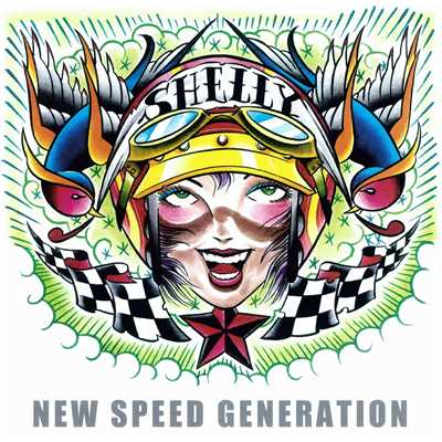 アルバム/NEW SPEED GENERATION/Shelly