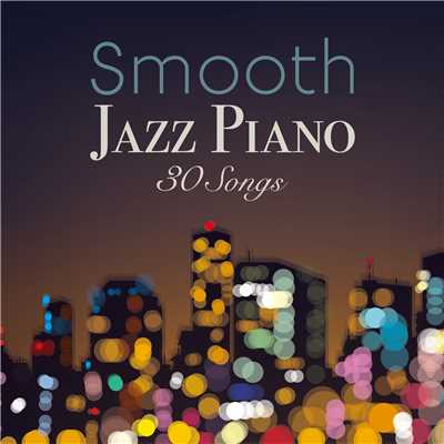 ハイレゾアルバム/Smooth Jazz Piano 30 Songs/Smooth Lounge Piano
