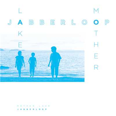 アルバム/MotherLake/JABBERLOOP