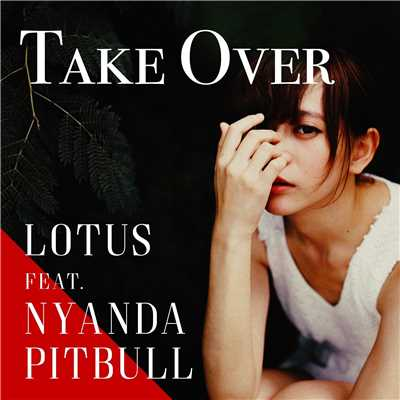 アルバム/Take Over/Lotus