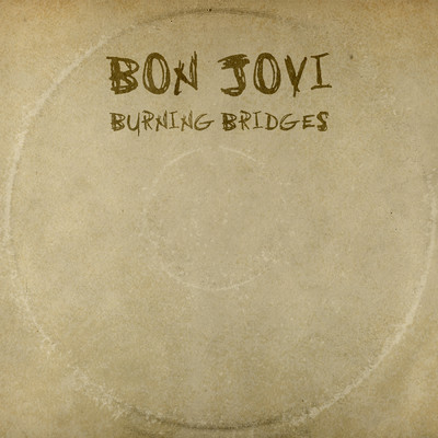 アルバム/Burning Bridges/Bon Jovi