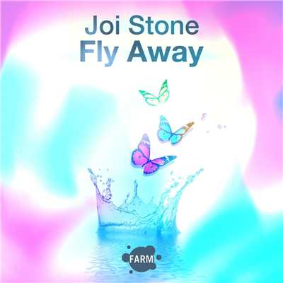 シングル/Fly Away/Joi Stone