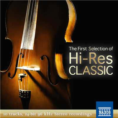 ハイレゾクラシック the First Selection/Various Artists