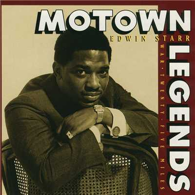 アルバム/Motown Legends: War/ Twenty-five Miles/エドウィン・スター