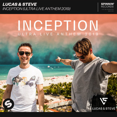 シングル/Inception (Ultra Live Anthem 2019)/Lucas & Steve