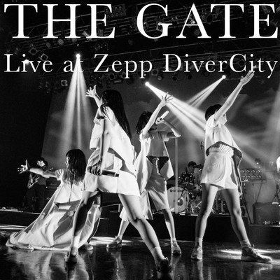 THE GATE Live at Zepp DiverCity/ヤなことそっとミュート