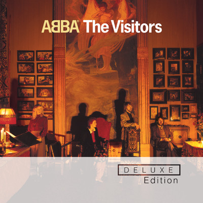 アルバム/The Visitors (Deluxe Edition)/ABBA
